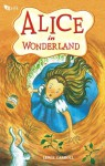 Alice in Wonderland - Lewis Carroll, Ella Elviana, Khairi Rumantati