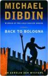 Back to Bologna (Aurelio Zen, #10) - Michael Dibdin