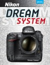 Steve Simon's Nikon Dream System - Steve Simon