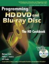 Programming HD DVD and Blu-Ray Disc - Michael Zink, Philip C Starner