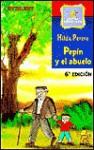 Pepin y El Abuelo / Pepin and His Grandfather - Hilda Perera
