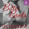 Bitter Bonds - Lex Valentine, Chris Chambers Goodman