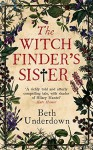 The Witchfinder's Sister - Beth Underdown