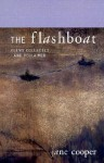 The Flashboat: Poems Collected and Reclaimed - Jane Cooper