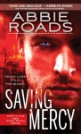 Saving Mercy: Fatal Truth Series, Book 1 - Abbie Roads, Roger Wayne, Tantor Audio