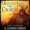 Uneasy Lies the Crown, A Novel of Owain Glyndwr - N. Gemini Sasson, Kyle McCarley