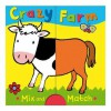 Crazy Farm. Illustrated by Emily Bolam - Emily Bolam