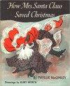 How Mrs. Santa Claus Saved Christmas - Phyllis McGinley