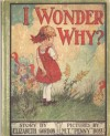 I Wonder Why - Elizabeth Gordon