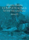 Complete Songs for Solo Voice and Piano, Series III - Johannes Brahms