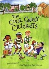 The Cool Crazy Crickets - David Elliott, Paul Meisel
