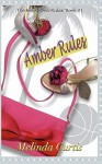 Amber Rules: The Hollywood Rules: Book One - Melinda Curtis