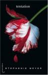 Tentation (Fascination, #2) - Stephenie Meyer