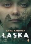 Łaska - Anna Kańtoch
