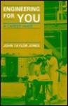 Engineering for You: Career Gde-91 - John Taylor Jones