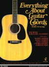 Everything About Guitar Chords (Music Sales America) - Wilbur M. Savidge