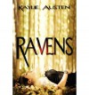 [ { RAVENS } ] by Austen, Kaylie (AUTHOR) Jan-24-2013 [ Paperback ] - Kaylie Austen