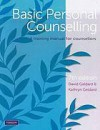 Basic Personal Counselling: A Training Manual For Counsellors - David Geldard, Kathryn Geldard