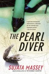 The Pearl Diver - Sujata Massey