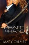 Heart in Hand (Warder #3) - Mary Calmes