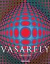 Vasarely: 1906-1997 (Basic Art) - Magdalena Holzhey