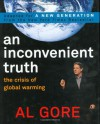 An Inconvenient Truth: The Crisis of Global Warming: Teen Edition - Al Gore