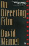 On Directing Film - David Mamet