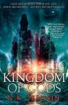The Kingdom of Gods (The Inheritance Trilogy #3) - N.K. Jemisin