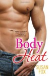 Body Heat - Susan Fox