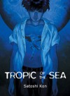 Tropic of the Sea - Maya Rosewood, Satoshi Kon