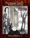 The Addams Family: An Evilution - Charles Addams, Kevin Miserocchi