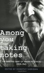 Among You Taking Notes...: The Wartime Diaries of Naomi Mitchison 1939-1945 - Naomi Mitchison