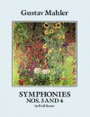 Symphonies Nos. 3 and 4 in Full Score (Dover Music Scores) - Gustav Mahler