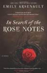 In Search of the Rose Notes - Emily Arsenault