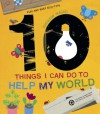 10 Things I Can Do to Help My World - Melanie Walsh