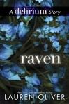 Raven (Delirium, #2.5) - Lauren Oliver
