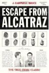 Escape from Alcatraz - J. Campbell Bruce