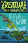 Sink or Swim (Creature from the 7th Grade) - Bob Balaban, Andy Rash