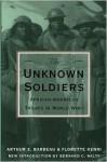 The Unknown Soldiers - Arthur E. Barbeau, Bernard C. Nalty, Florette Henri
