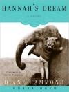 Hannahs Dream (MP3 Book) - Diane Hammond, Laura Flanagan