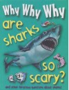 Why Why Why Are Sharks So Scary? - Mason Crest Publishers