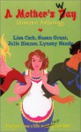 A Mother's Way - Lisa Cach, Susan Grant, Julie Kenner, Lynsay Sands