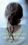 In de zon kijken - Anne Provoost