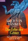 """Das Erbe Der Götter: auf """"kosmischen Spuren"""" rund um die Welt - Erich von Däniken"""