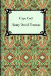 Cape Cod - Henry David Thoreau