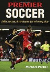 Premier Soccer - Michael Parker