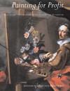 Painting for Profit: The Economic Lives of Seventeenth-Century Italian Painters - Richard E. Spear, Christopher Marshall, Raffaella Morselli, Elena Fumagalli, Renata Ago, Mr. Philip Sohm, Philip Sohm