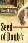 Seed of Doubt - Ralph McInerny