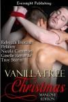 Vanilla-Free Christmas: Manlove Edition - Rebecca Brochu, Nicola Cameron, Pelaam, Troy Storm