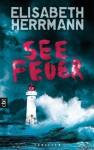Seefeuer - Elisabeth Herrmann